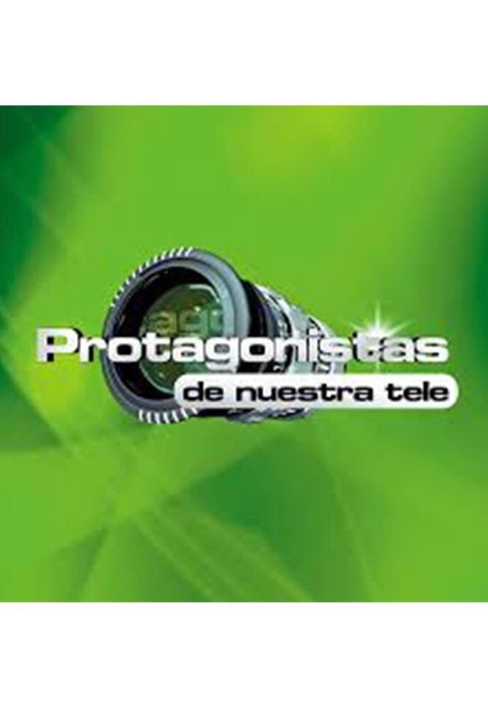 Proyecto | Protagonistas de Nuestra Tele / 2009